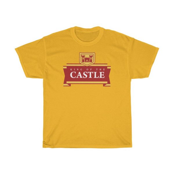 King of The Castle T Shirt (S to 5XL)